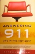 Answering 911:  Life in the Hot Seat Book
