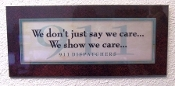 Plaque We Show We Care... 4x10