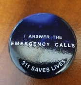 """I ANSWER THE EMERGENCY CALL"" MINI BUTTON"